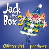 Jack in the Box… Children's First Play Rhymes - Volume 3 — The Jamborees