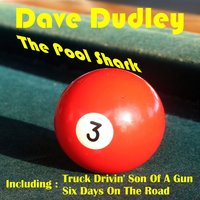 The Pool Shark — Dave Dudley