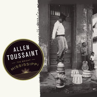 The Bright Mississippi — Allen Toussaint