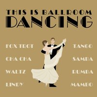 This Is Ballroom Dancing — сборник