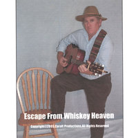Escape From Whiskey Heaven — Ewen Vires