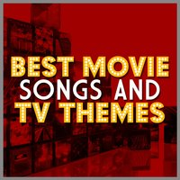 Best Movie Songs and Tv Themes — сборник