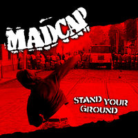 Stand Your Ground — Madcap