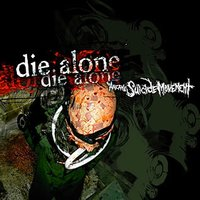 The Arcane Suicide Movement — Die Alone