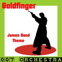 Goldfinger (Music Inspired By the Film) — 007 Orchestra