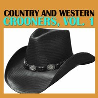 Country and Western Crooners, Vol. 1 — сборник