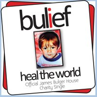 Heal the world — Bulief