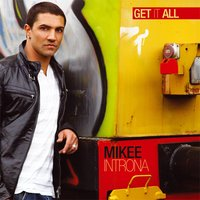 Get It All — Mikee Introna