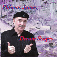 Dream Scapes — Phineas James