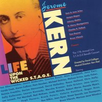 Life Upon the Wicked Stage — Jerome Kern