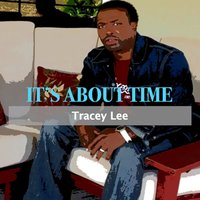 It's About Time — Tracey Lee