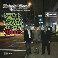 With a Song in My Heart — Antonio Ciacca Trio