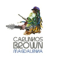 Magalenha - Single — Carlinhos Brown