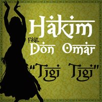 Tigi Tigi - Single — Hakim