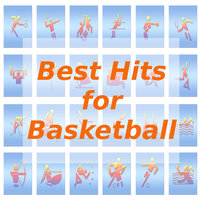Best Hits for Basketball — Tune Robbers