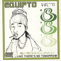 Vintage, Vol. II: Like There's No Tomorrow — Equipto