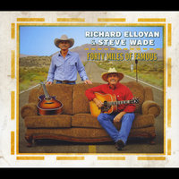 Forty Miles of Famous — Richard Elloyan & Steve Wade