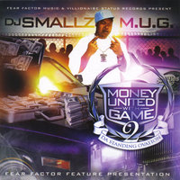 Money United With Game 2 — DJ Smallz and M.U.G.
