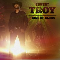 King of Clubs — Cowboy Troy