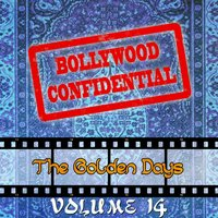 Bollywood Confidential - The Golden Days, Vol. 14 — Asha Bhosle