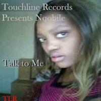 Talk to me — Nqobile