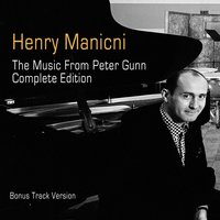 The Music from Peter Gunn: Complete Edition — H. Mancini