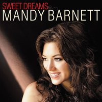 Sweet Dreams — Mandy Barnett