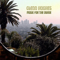 Music For The Divine — Glenn Hughes, Chad Smith