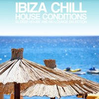 Ibiza Chill House Conditions — сборник