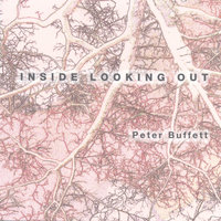 Inside Looking Out — Peter Buffett
