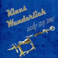 Easily Stop Time — Klaus Wunderlich