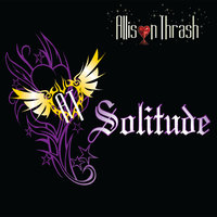 Solitude — Allison Thrash