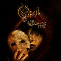 The Roundhouse Tapes — Opeth