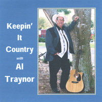 Keepin It Country — Al Traynor