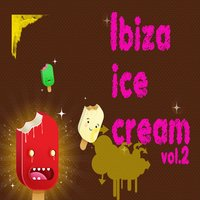 Ibiza Ice Cream, Vol. 2 — сборник