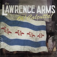 Oh! Calcutta! — The Lawrence Arms
