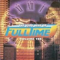 The Very Best of Full Time, Vol. 3 — сборник