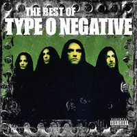 The Best Of Type O Negative — Type O Negative