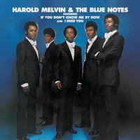 Harold Melvin & The Blue Notes — Harold Melvin, The Blue Notes