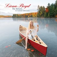 The Return... To Canada with Love — Liona Boyd