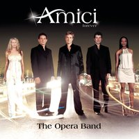 The Opera Band — Amici Forever