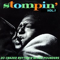 Stompin' Vol.1, 20 Crazed Rhythm´n´blues Pounders — сборник