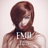 Folies douces — Emji