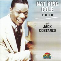 Nat King Cole Trio & Jack Costanzo — Nat King Cole And His Trio