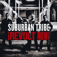 Revolt Now! — Suburban Tribe