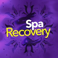 Spa Recovery — SPA Music