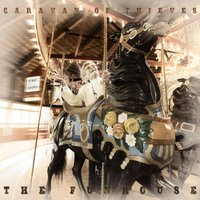 The Funhouse — Caravan of Thieves