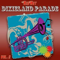 Red Hot Dixieland Parade Vol. 2 — Harper's Dixieland Marching Band