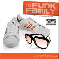 Everything'll Befyne — The Funk Family