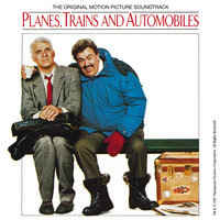 Planes, Trains And Automobiles — сборник